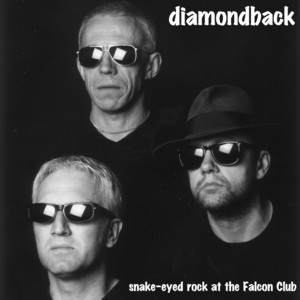 diamondback - snake-eyed rock at the Falcon Club